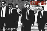Reservoir Dogs - Lets Go Poster