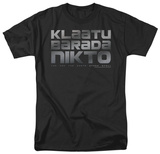 The Day The Earth Stood Still - Klaatu Barada Nikto Shirt