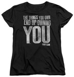 Womans: Fight Club - Owning You T-shirts