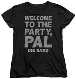 Womans: Die Hard - Party Pal T-shirts