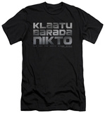 The Day The Earth Stood Still - Klaatu Barada Nikto (slim fit) T-Shirt