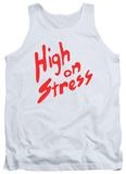 Tank Top: Revenge Of The Nerds - High On Stress Tank Top