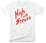 Revenge Of The Nerds - High On Stress T-shirts