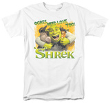 Shrek - Ogres Need Love Shirts