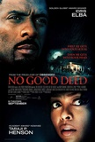 No Good Deed Print