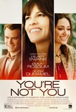 You're Not You Posters