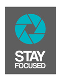 Stay Focused Circle 4 Posters by  NaxArt