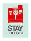Stay Focused Polaroid Camera 4 Posters by  NaxArt