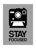Stay Focused Polaroid Camera 1 Prints by  NaxArt