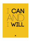 I Can and I Will 2 Posters af NaxArt