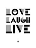 Love Laugh Live 3 Affiches par  NaxArt