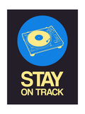 Stay on Track Record Player 2 Prints by  NaxArt