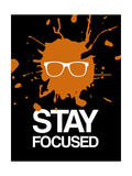 Stay Focused Splatter 3 Prints by  NaxArt