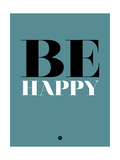 Be Happy 1 Print by  NaxArt