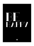 Be Happy 3 Posters by  NaxArt