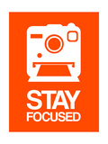 Stay Focused Polaroid Camera 3 Art