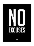 No Excuses 1 Print by  NaxArt