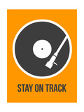 Stay on Track Vinyl 1 Posters af  NaxArt