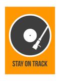 NaxArt - Stay on Track Vinyl 1 - Poster