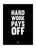 Hard Work Pays Off 1 Giclee-tryk i høj kvalitet af  NaxArt