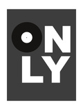 Only Vinyl 3 Poster by  NaxArt
