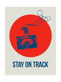 Stay on Track Circle 1 Posters