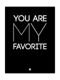 You are My Favorite Black Prints by  NaxArt