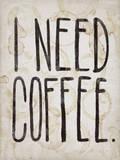 I NEED COFFEE Autocollant mural par  Junk Food