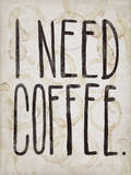 I NEED COFFEE Wall Decal by  Junk Food