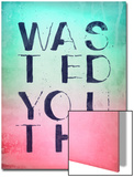Wasted Youth Posters by  Junk Food