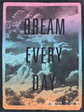 Dream Every Day Wall Decal by  Junk Food