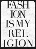 Fashion is my Religion Wall Decal by  Junk Food