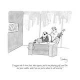 """I suggest the 5-iron, but, then again, you're not playing golf, and I'm n…"" - New Yorker Cartoon Premium Giclee Print by Avi Steinberg"