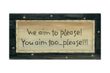 We Aim to Please Posters by Karen Tribett