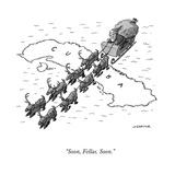 """Soon, Fellas. Soon."" - Cartoon Reproduction giclée Premium par Joe Dator"