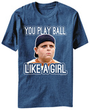 The Sandlot - Play Ball Like A Girl Shirts