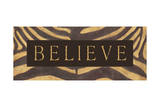 Believe Prints by Stephanie Marrott