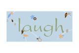 Laugh Posters by Anna Quach