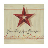 Families are Forever Print by Karen Tribett