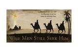 Wise Men Still Seek Him Plakater af Jennifer Pugh