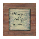 When You Wish Upon a Star Prints by Karen Tribett