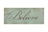 Believe Poster by Stephanie Marrott