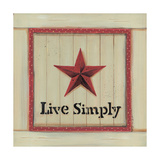 Live Simply Posters by Karen Tribett