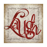 Laugh and Other Sentiments Posters by Lisa Wolk