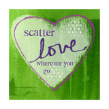 Scatter Love Prints by Linda Woods