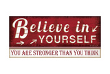 Believe in Yourself Poster by Jennifer Pugh