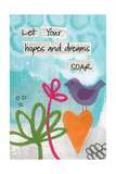 Hopes and Dreams Posters by Linda Woods