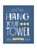 Hang Your Towel Print by Jo Moulton