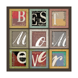 Best Mom Ever Print by Jim Baldwin