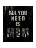 All You Need Is Mom Print by Jim Baldwin